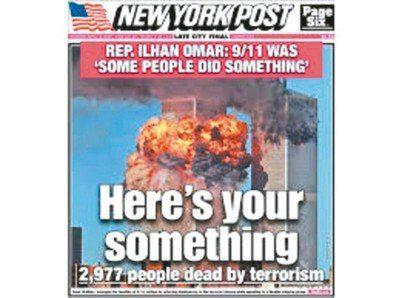 紐約郵報11日在頭版登出紐約世貿中心雙塔遭攻擊的畫面,譴責衆議員歐瑪對九一一恐攻輕描淡寫。 圖/翻攝自紐約郵報